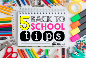 Back to School Tips and Freebies