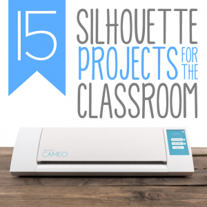 Silhouette Cameo Projects for the Classroom