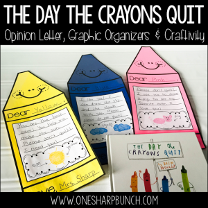 "Opinion Writing with ""The Day the Crayons Quit"""